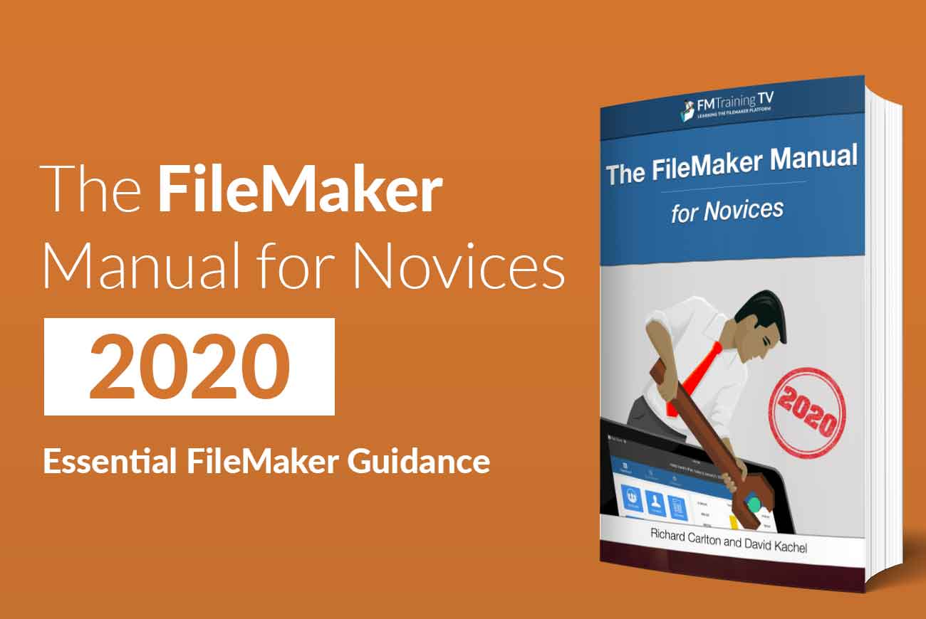 FileMaker Manual for Novices 2020