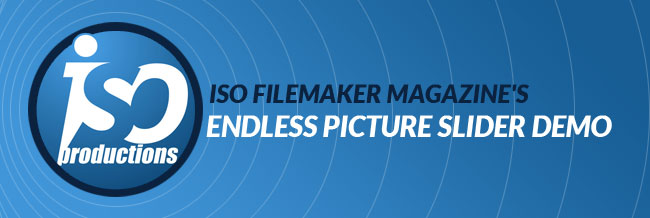 ISO FileMaker Magazine's Endless Picture Slider Demo