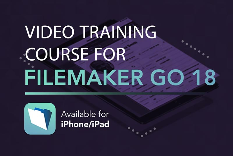 FileMaker Go 18 Video Course