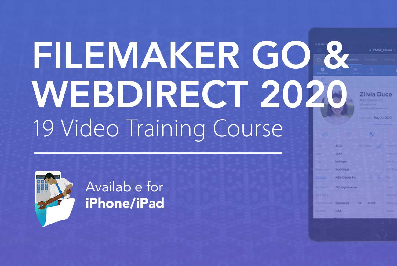 FileMaker Go 2020 Video Course