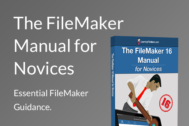 FileMaker 16 Manual for Novices