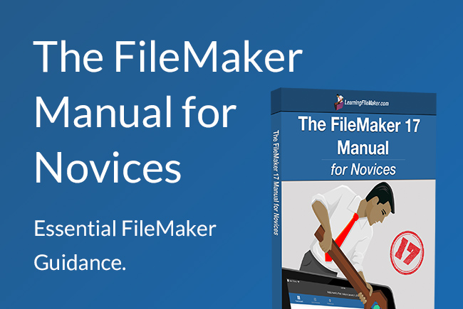 FileMaker 17 Manual for Novices